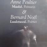 Anne Peultier Bernard Noël